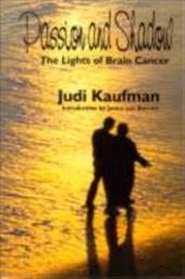 Passion and Shadow: The Lights of Brain Cancer