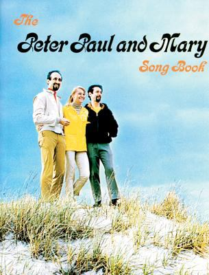 Peter, Paul & Mary Songbook 9780943351940