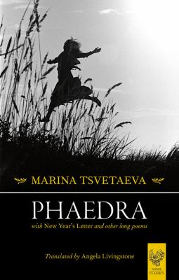 Phaedra: With New Year's Letter and Other Long Poems 9780946162819