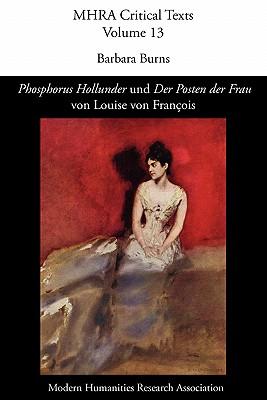 'Phosphorus Hollunder' Und 'Der Posten Der Frau' Von Louise Von Fran OIS 9780947623753