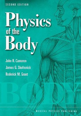 Physics of the Body 9780944838914