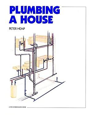 Plumbing a House 9780942391404