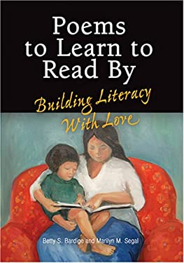 Poems to Learn to Read by: Building Literacy with Love 9780943657929