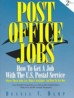 Post Office Jobs: How to Get a Job with the U.S. Postal Service 9780943641195