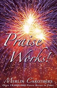 Praise Works: 9780943026060