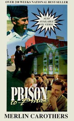Prison to Praise 9780943026022