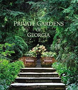 Private Gardens of Georgia 9780941711982