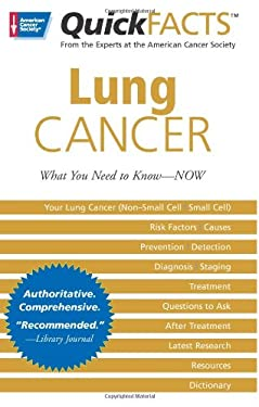 Quick Facts Lung Cancer: What You Need to Know--Now 9780944235690
