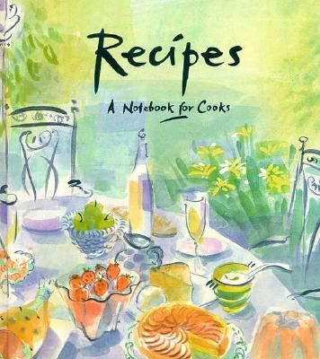 Recipes: A Notebook for Cooks 9780948751028