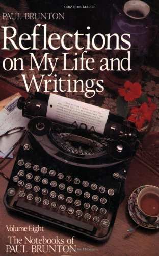 Reflections on My Life and Writing: Notebooks 9780943914299