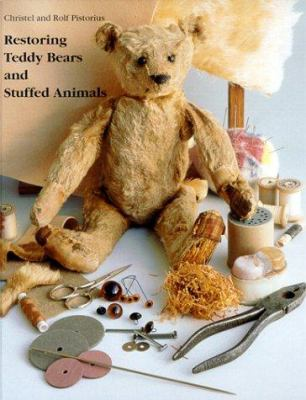 Restoring Teddy Bears and Stuffed Animals 9780942620344