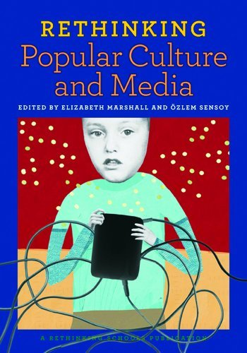 Rethinking Popular Culture and Media 9780942961485