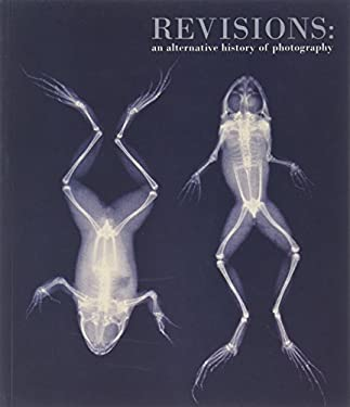 Revisions: An Alternative History of Photography 9780948489600