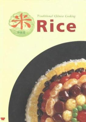 Rice, Traditional Chinese Cooking 9780941676434