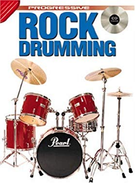 Rock Drumming Bk/CD: From Beginner to Advanced Student