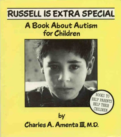 Russell Is Extra Special: A Book about Autism for Children 9780945354444