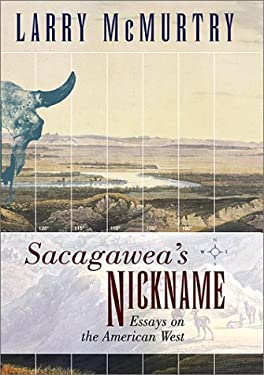 Sacagawea's Nickname: Essays on the American West 9780940322929