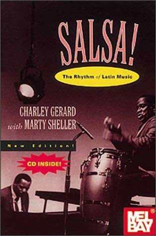Salsa!: The Rhythm of Latin Music [With CD] 9780941677356