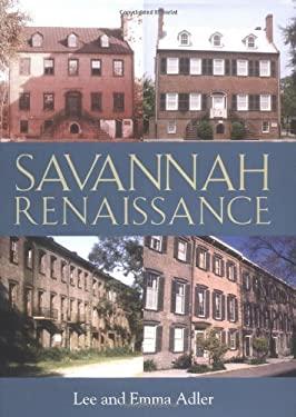 Savannah Renaissance 9780941711692
