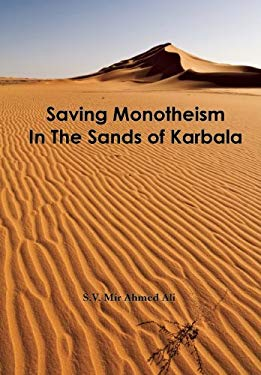 Saving Monotheism in the Sands of Karbala 9780940368057