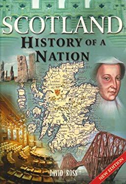 Scotland : History of a Nation