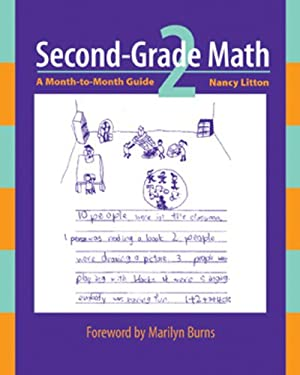 Second-Grade Math: A Month-To-Month Guide 9780941355551