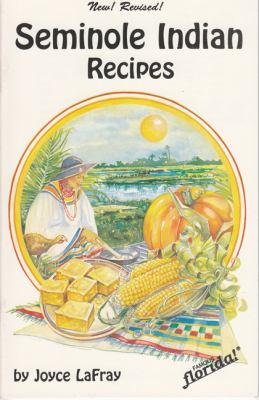 Seminole Indian Recipes 9780942084351