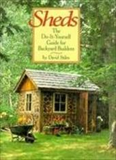 Sheds: The Do-It-Yourself Guide for Backyard Builders 4237311