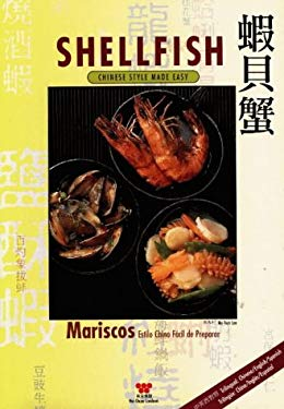Shellfish: Chinese Style Made Easy 9780941676731