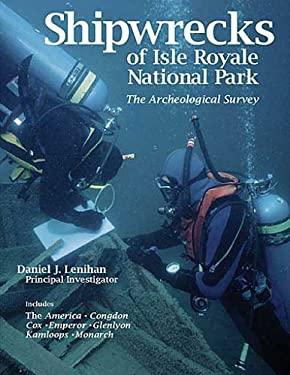 Shipwrecks of Isle Royale National Park: The Archeological Survey 9780942235180