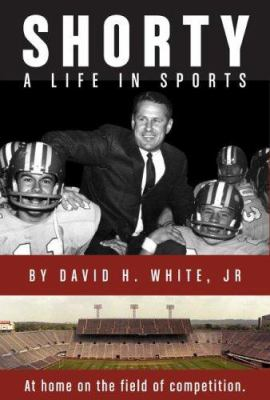 Shorty: A Life in Sports 9780944353219