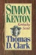 Simon Kenton, Kentucky Scout 9780945084396