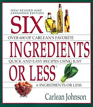 Six Ingredients or Less: Revised & Expanded 9780942878059