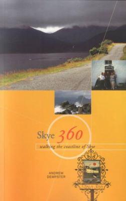 Skye 360: Walking the Coastline of Skye 9780946487851