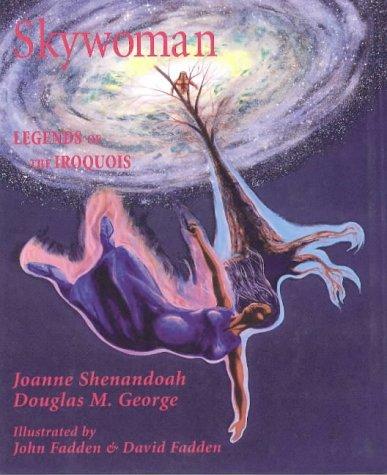 Skywoman: Legends of the Iroquois