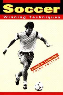 Soccer: Winning Techniques 9780945483779