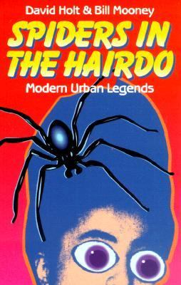 Spiders in the Hairdo: Modern Urban Legends 9780942303131