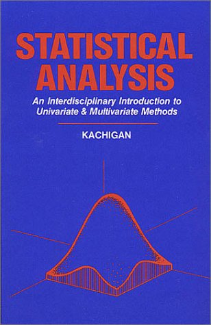 Statistical Analysis: An Interdisciplinary Introduction to Univariate and Multivariate Methods 9780942154993