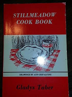 Stillmeadow Cookbook 9780940160187
