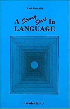 Strong Start in Language/K-3: 9780940319028