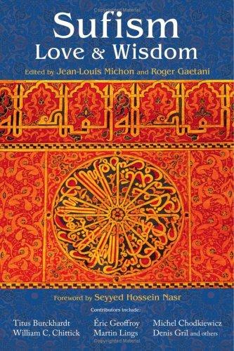 Sufism: Love & Wisdom 9780941532754
