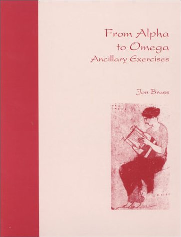 From Alpha to Omega: Ancillary Exercises 9780941051613
