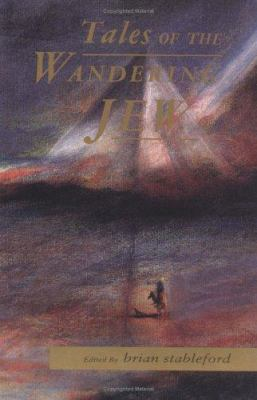 Tales of the Wandering Jew: A Collection of Contemporary and Classic Stories 9780946626717