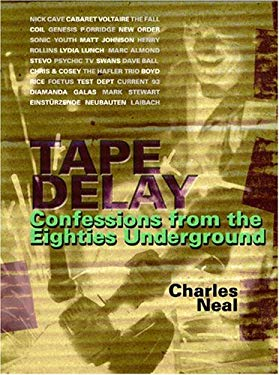 Tape Delay: Confessions from the Eighties Underground 9780946719020