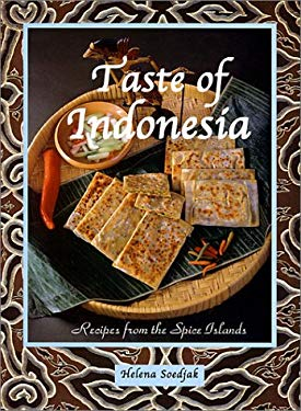 Taste of Indonesia: Recipes from the Spice Islands 9780943389349