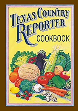 Texas Country Reporter Cookbook 9780940672543