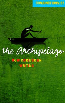 Conjunctions: 27, the Archipelago 9780941964432