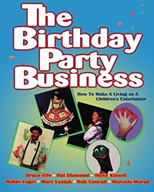 The Birthday Party Business 9780941599276