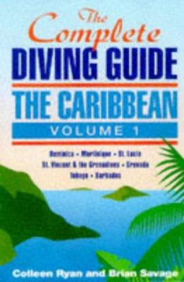 The Caribbean: Dominica, Martinique, St. Lucia, St. Vincent and the Grenadines, Grenada and Carriacou, Tobago, Barbados 9780944428429