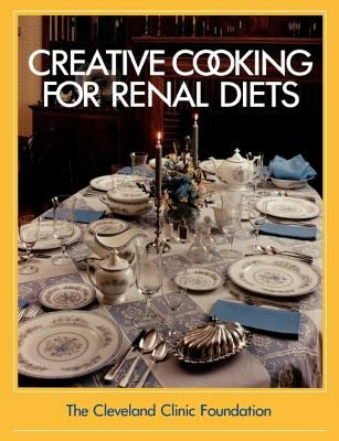 The Cleveland Clinic Foundation Creative Cooking for Renal Diets 9780941511889